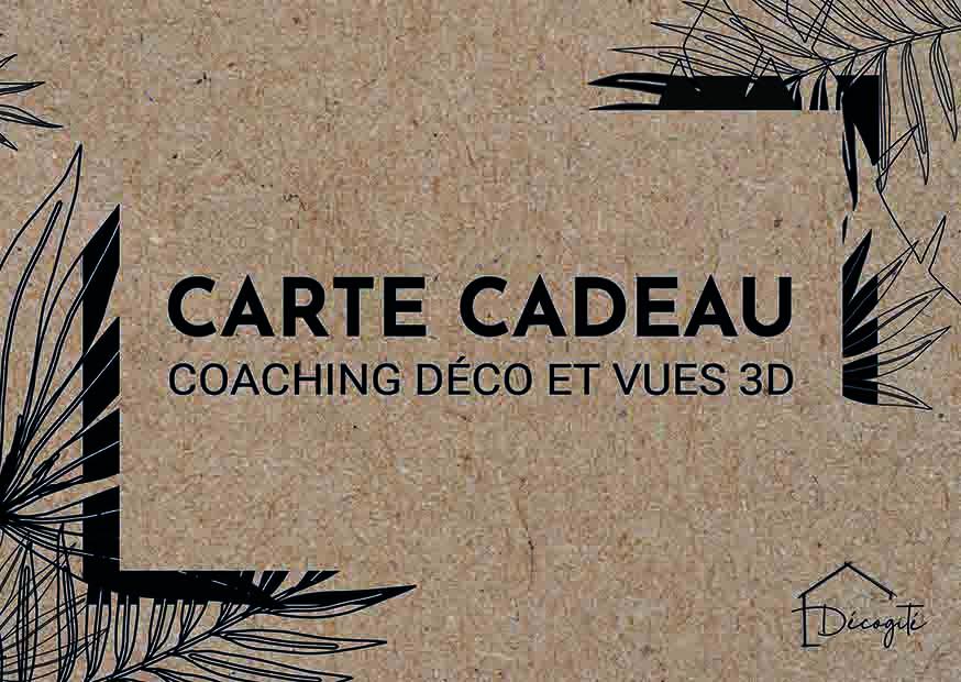 Carte cadeau Décogité, coaching déco et vues 3D